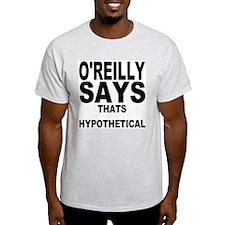 THATS HYPOTHETICAL T-Shirt