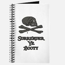 Surrender ye booty Journal
