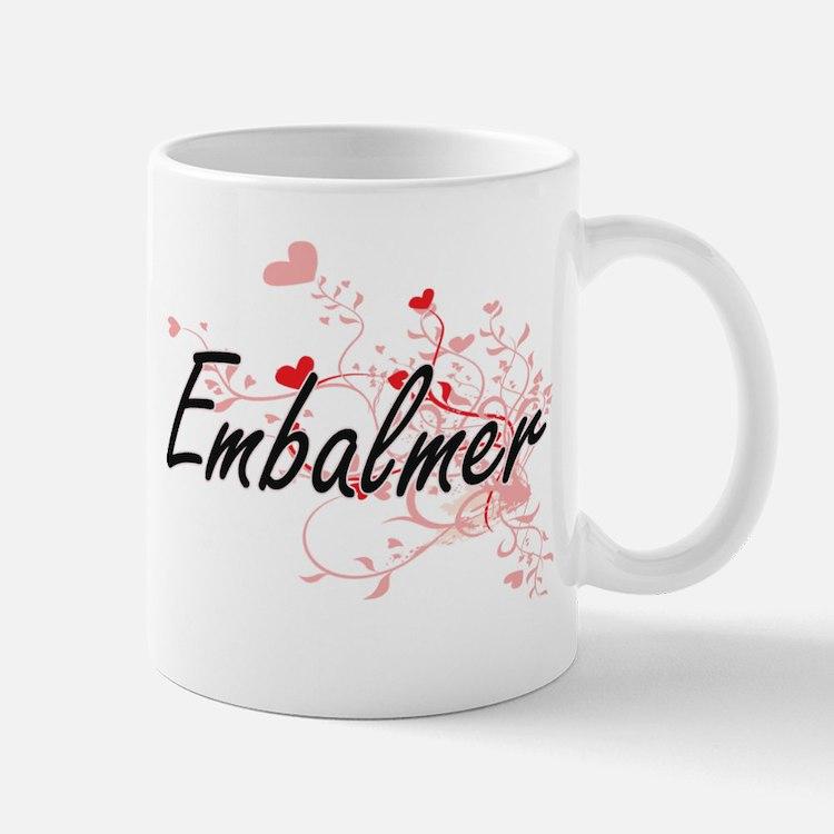 Embalmer Artistic Job Design with Hearts Mugs