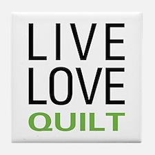 Live Love Quilt Tile Coaster