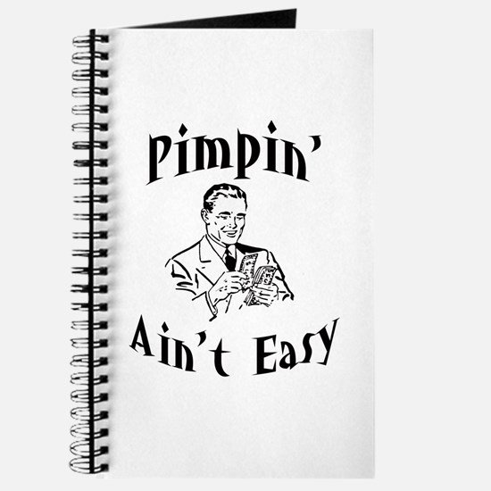 Pimpin' ain't easy Journal