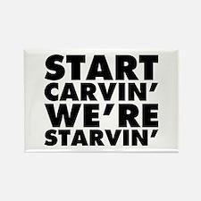 Start Carvin' We're Sta Rectangle Magnet (10 pack)