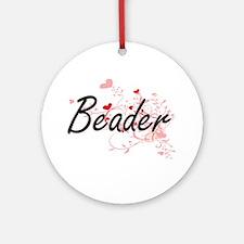Beader Artistic Job Design with Hea Round Ornament