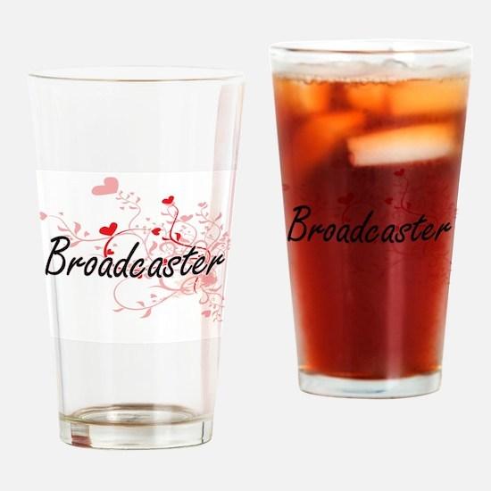 Broadcaster Artistic Job Design wit Drinking Glass