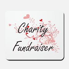Charity Fundraiser Artistic Job Design w Mousepad