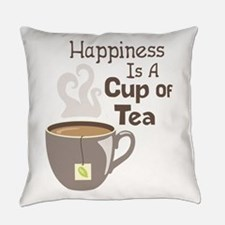 Happiness Is A Cup Of Tea Everyday Pillow