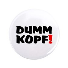 DUMMKOPF! Button
