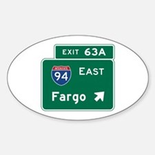 Fargo, ND Road Sign, USA Sticker (Oval)