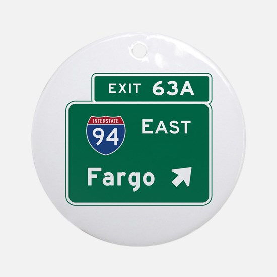 Fargo, ND Road Sign, USA Round Ornament