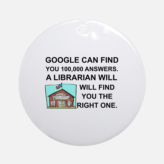 Unique Librarian Round Ornament