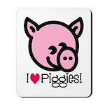 I Love Piggies! Mousepad