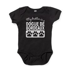 My Brother Is A Dogue de Bordeaux Baby Bodysuit