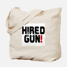 HIRED GUN! - Tote Bag