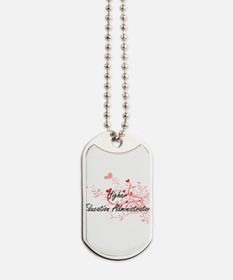 Higher Education Administrator Artistic J Dog Tags
