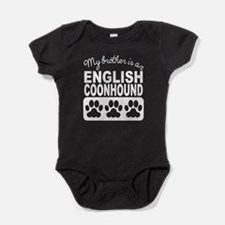 My Brother Is An English Coonhound Baby Bodysuit
