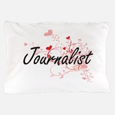 Journalist Artistic Job Design with He Pillow Case