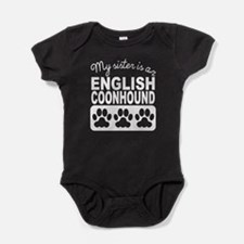My Sister Is An English Coonhound Baby Bodysuit