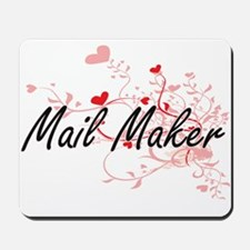 Mail Maker Artistic Job Design with Hear Mousepad
