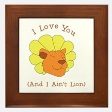 I Aint Lion Framed Tile