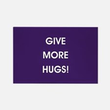 GIVE MORE HUGS! Magnets