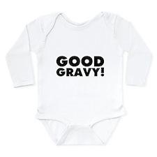 Good Gravy! Long Sleeve Infant Bodysuit