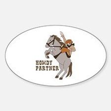 Howdy Partner Decal