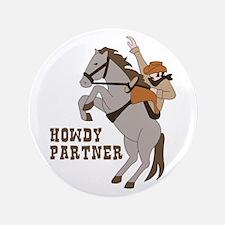 Howdy Partner Button