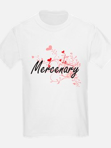 Mercenary Artistic Job Design with Hearts T-Shirt