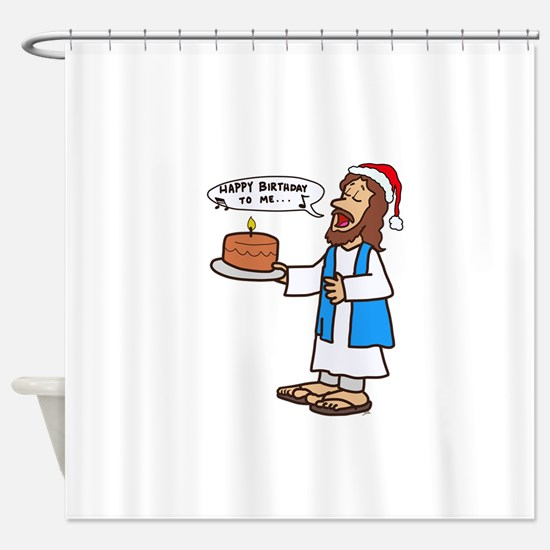 Happy Birthday Jesus Christmas Shower Curtain