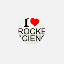 I Love Rocket Science Mini Button (10 pack)