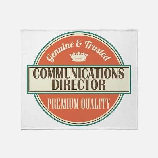 communications director vintage logo Throw Blanket