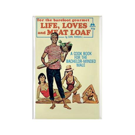 """Frig. Magnet - """"Life, Loves And Meat Loaf"""""""