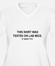 THIS SHIRT WAS TESTED ONLAB MICE Plus Size T-Shirt