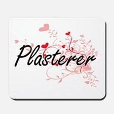 Plasterer Artistic Job Design with Heart Mousepad