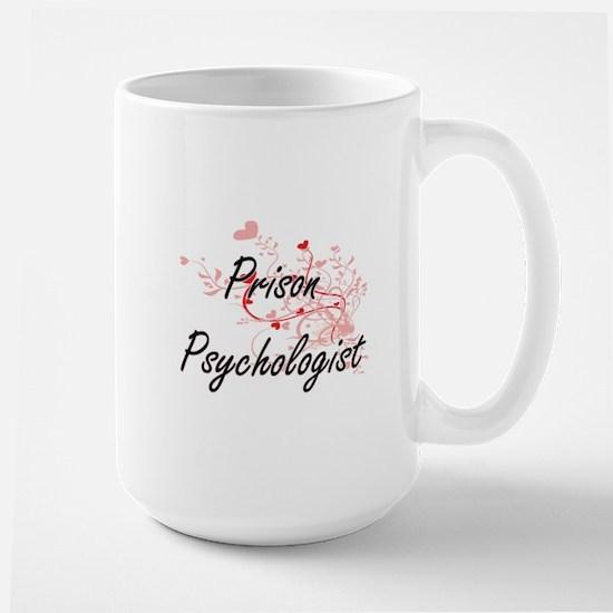 Prison Psychologist Artistic Job Design with Mugs