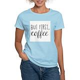 Coffee humor Women's Light T-Shirt