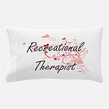 Recreational Therapist Artistic Job De Pillow Case