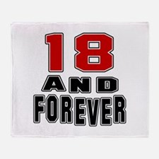 18 and forever birthday designs Throw Blanket