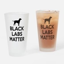 Black Labs Matter Drinking Glass