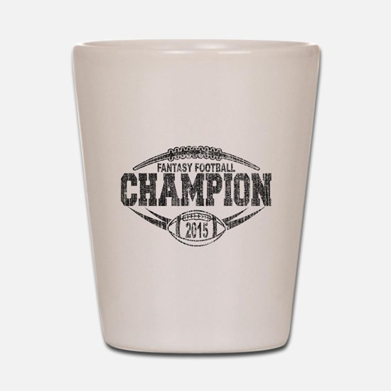 2015 Fantasy Football Champion Shot Glass