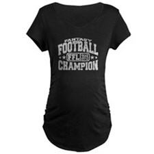 2015 Fantasy Football Champion Maternity T-Shirt