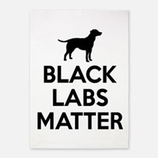 Black Labs Matter 5'x7'Area Rug