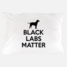 Black Labs Matter Pillow Case