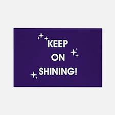 KEEP ON SHINING! Magnets