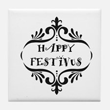 Unique Festivus feats of strength Tile Coaster