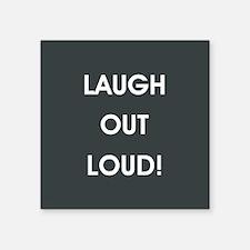 LAUGH OUT LOUD! Sticker