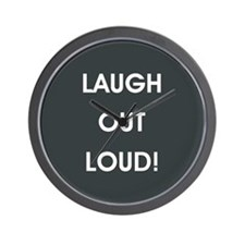 LAUGH OUT LOUD! Wall Clock