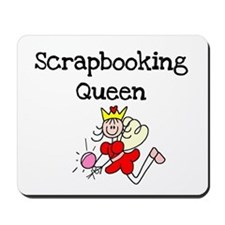Scrapbooking Queen Mousepad