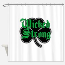 Wicked Strong Shower Curtain