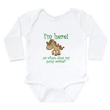 Unique When does the pony arrive Long Sleeve Infant Bodysuit
